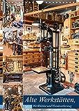 Alte Werkstätten, Werkbänke und Handwerkszeug...